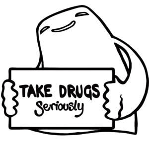 Take Drugs Seriously