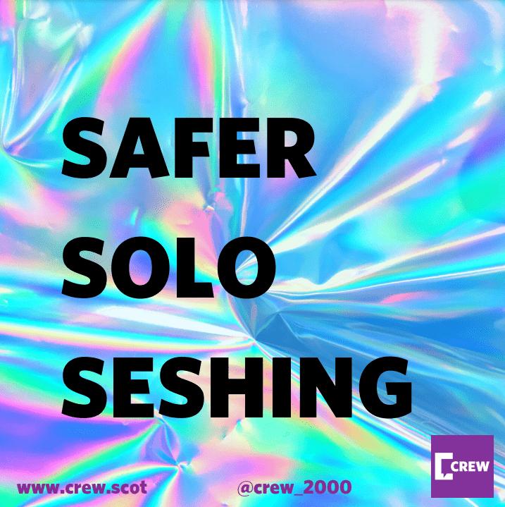 Safer Solo Seshing